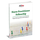 Nurse Practitioner Fellowship: Program Planning and Curriculum Development