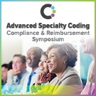 2021 Advanced Specialty Coding, Compliance and Reimbursement Symposium