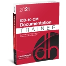 2021 ICD-10-CM Documentation Trainer