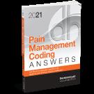 2021 Pain Management Coding Answers