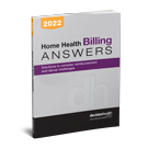 Home Health Billing Answers, 2022
