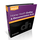 Home Health Coding & Documentation Tools, 2022