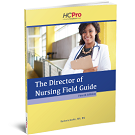 The Long-Term Care Director of Nursing Field Guide,  Fourth EditionThe Long-Term Care Director of Nursing Field Guide,  Fourth Edition