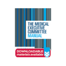 The Medical Executive Committee Manual