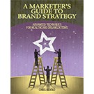 A Marketer's Guide to Brand Strategy
