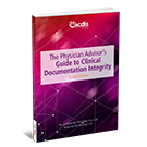 The Physician Advisor's Guide to Clinical Documentation Integrity, Second Edition