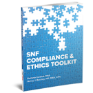 SNF Compliance & Ethics Toolkit