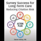 Survey Success for Long-Term Care: Reducing Citation Risk
