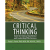 Critical Thinking: Tools for Clinical Excellence and Leadership Effectiveness