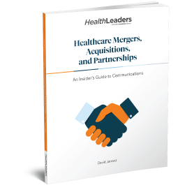 Healthcare Mergers, Acquisitions, and Partnerships: An Insider's Guide to Communications, Second Edition